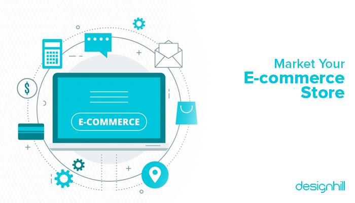 Market Your E-commerce Store