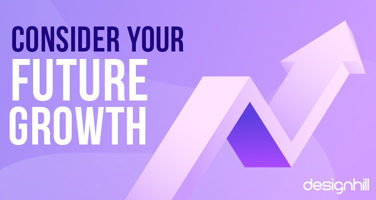 Consider Your Future Growth