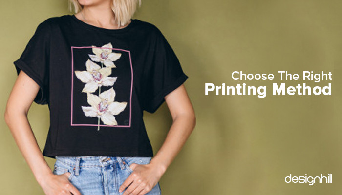 Choose The Right Printing Method