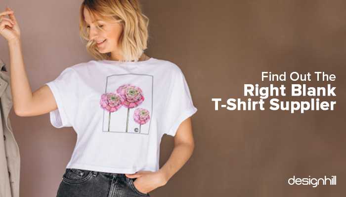 Find Out The Right Blank T-Shirt Supplier