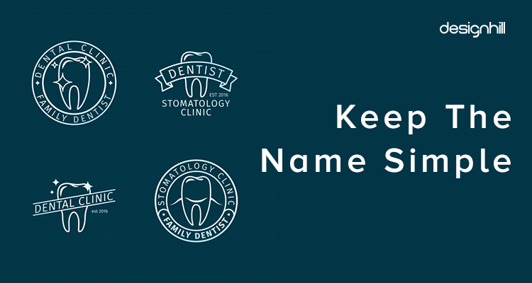 Keep The Name Simple For Dental clinic