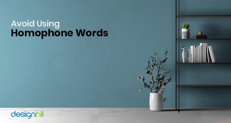 Avoid Using Homophone Words