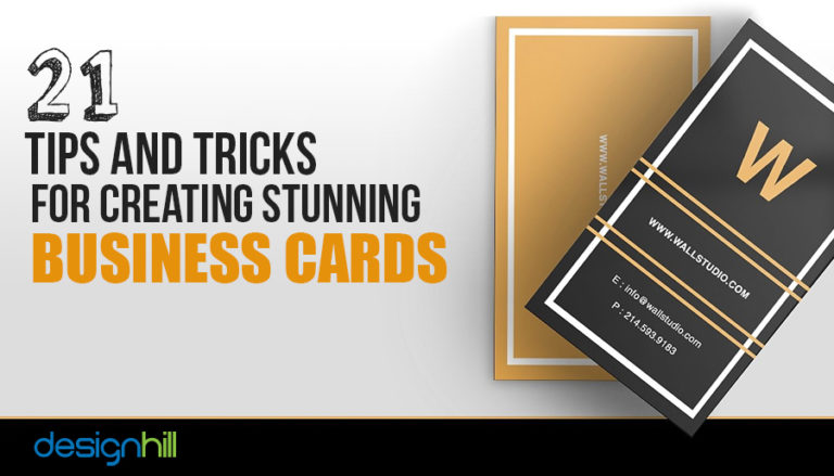 21 Tips And Tricks For Creating Stunning Business Cards