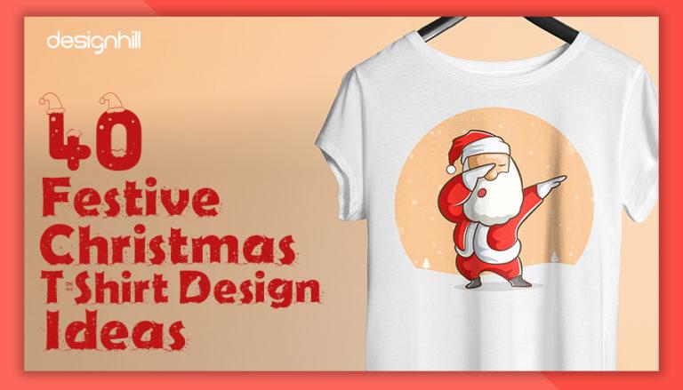 40 Festive Christmas T-Shirt Design Ideas