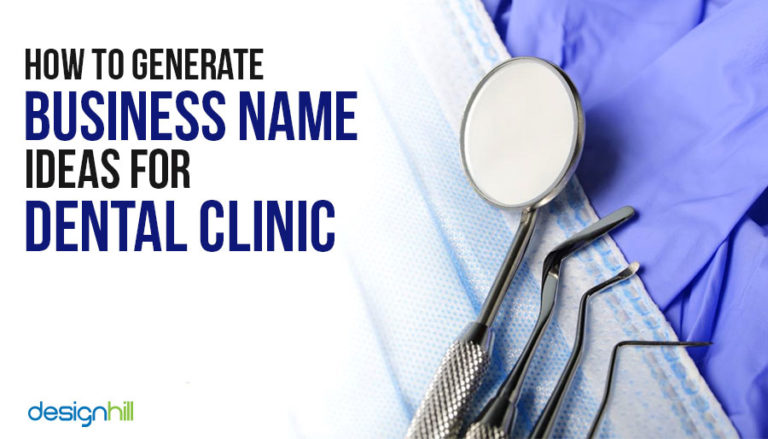 How To Generate Business Name Ideas For Dental Clinic