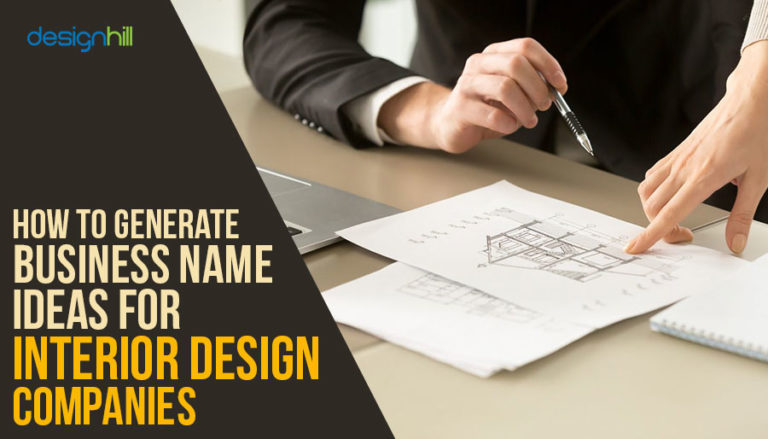 How To Generate Business Name Ideas For Interior Design Companies