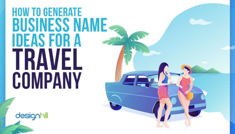 How To Generate Business Name Ideas For A Travel Company