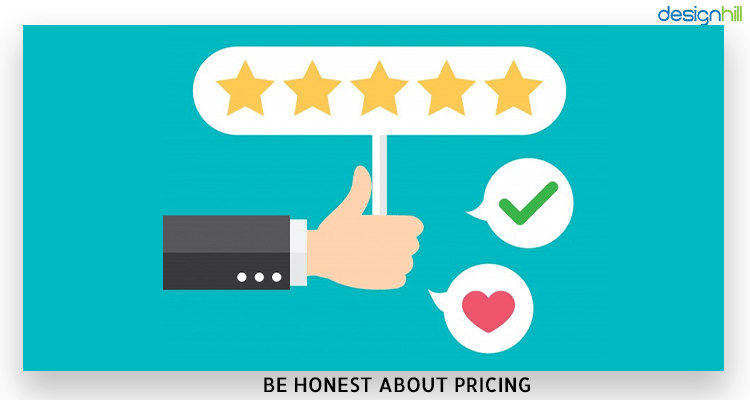 Be Honest About Pricing