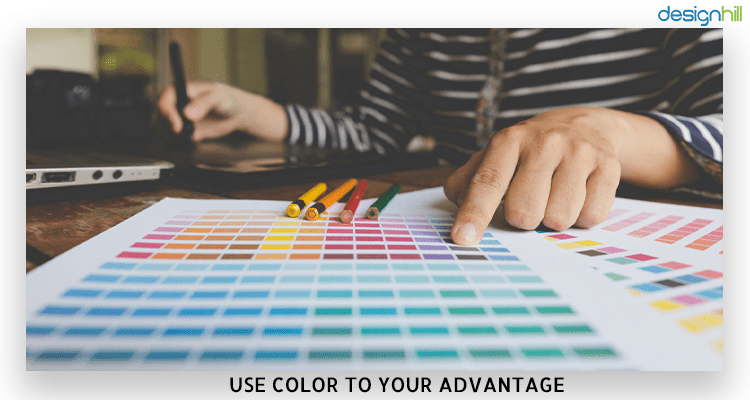Use Color To Your Advantage