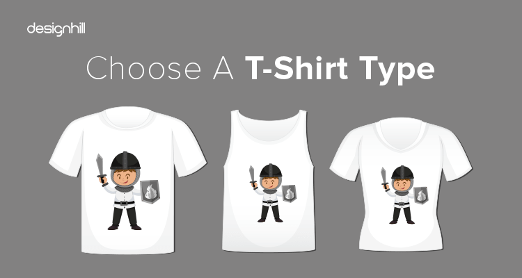Choose A T-Shirt Type