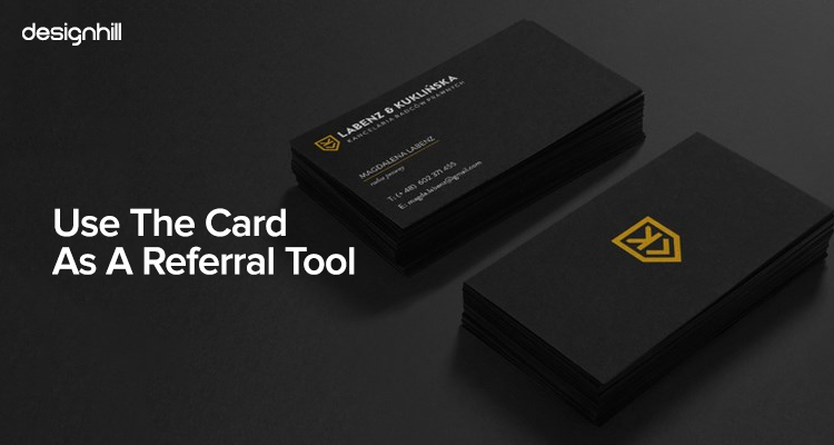 Use The Card As A Referral Tool