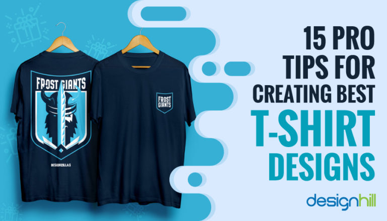 Pro Tips For Creating Best T Shirt Designs