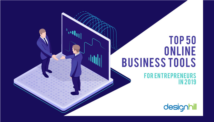Top 50 Online Business Tools For Entrepreneurs In 2019