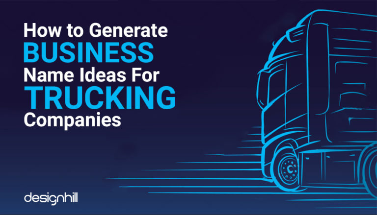How to Generate Business Name Ideas For Trucking ...
