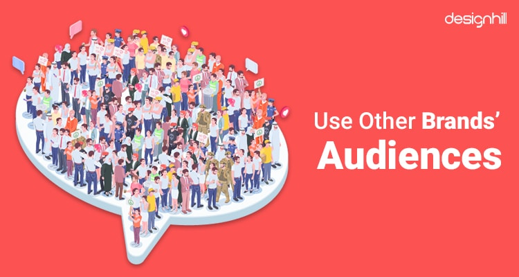 Use Other Brands' Audiences