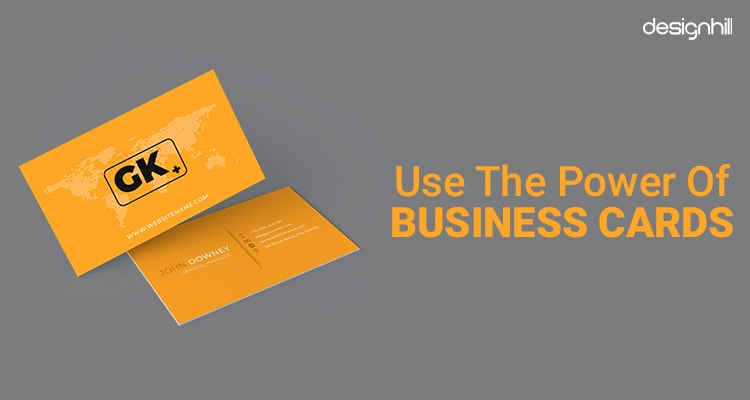 Use The Power Of Business Cards