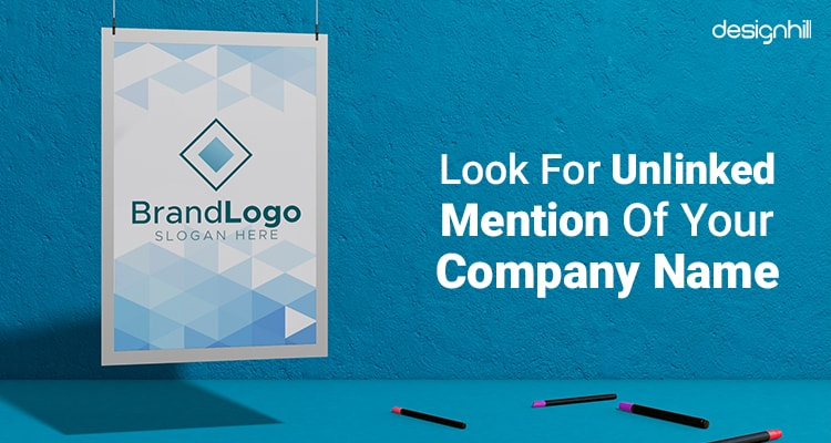 Look For Unlinked Mention Of Your Company Name