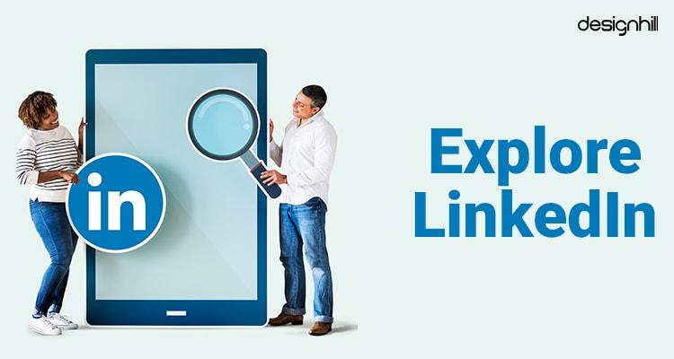 Explore LinkedIn