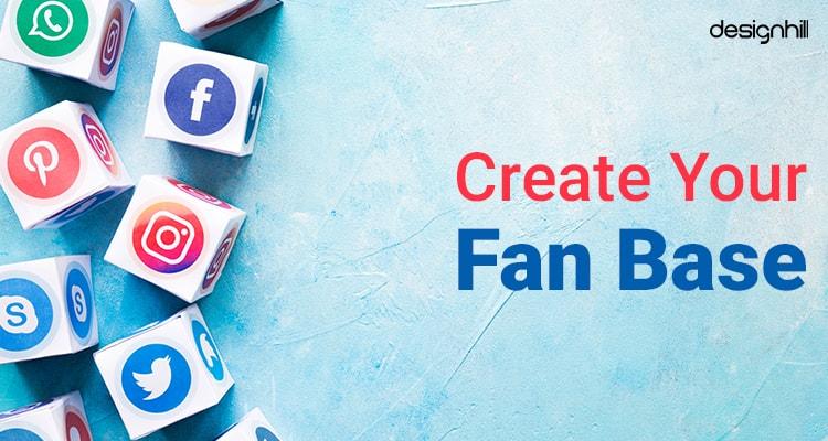 Create Your Fan Base