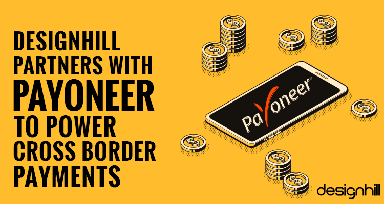 Designhill Partners With Payoneer To Power Cross Border ...