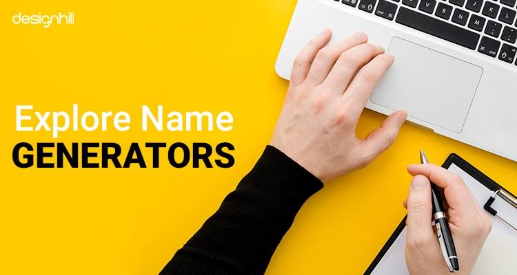 Explore Name Generators
