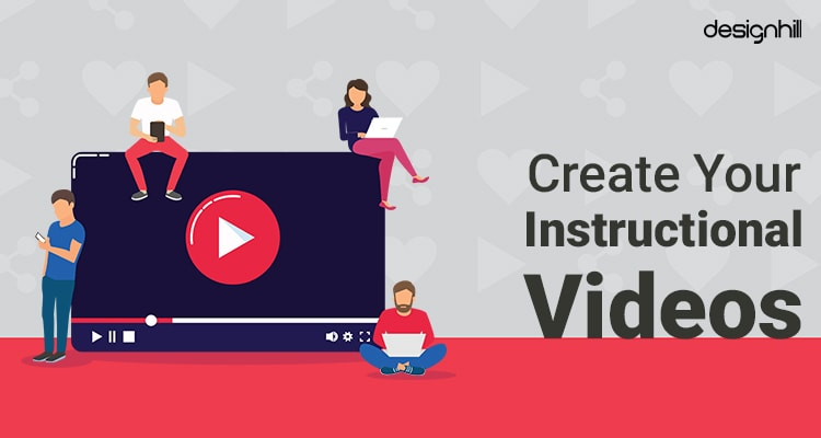 Create Your Instructional Videos