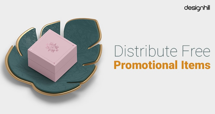 Distribute Free Promotional Items