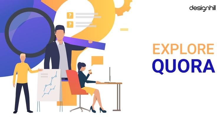 Explore Quora
