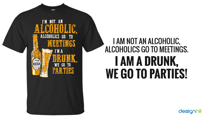 I Am Not An Alcoholic T-Shirt