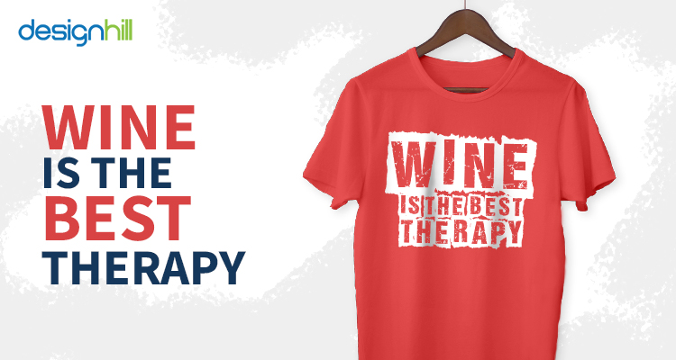 Wine Is The Best Therapy