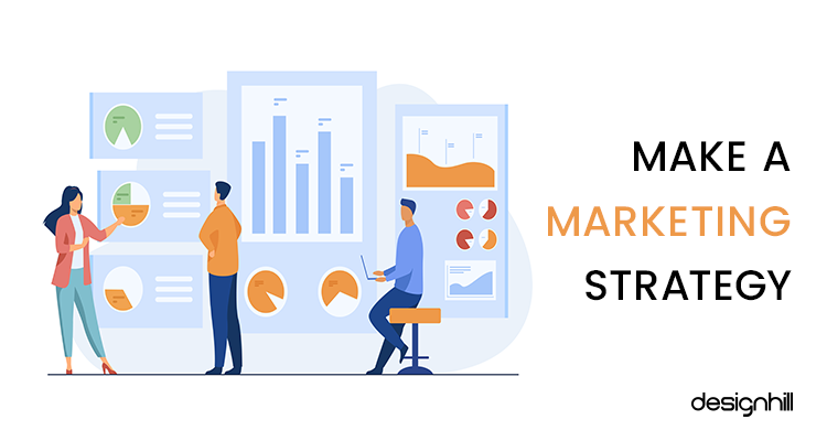 Make a Marketing Strategy