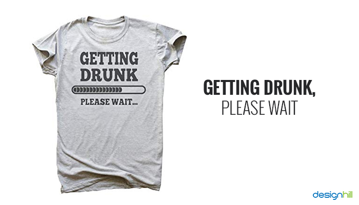 Drinking Quote t-shirt