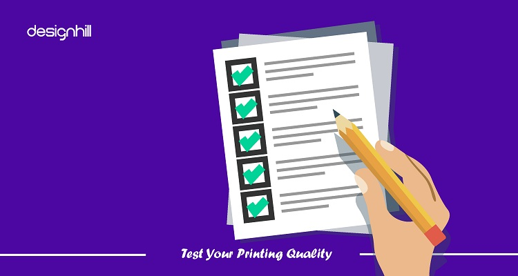 Test Your Printing Quality