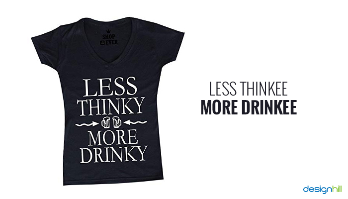 Top 50 Funny Drinking Quotes For T Shirts