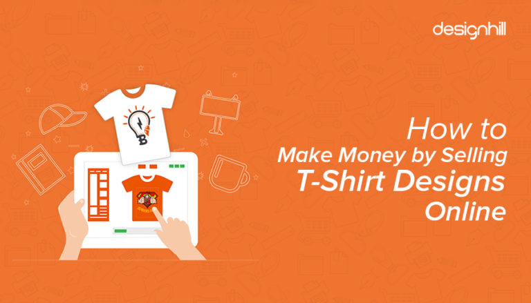 4c9e7b1e2 How To Make Money By Selling T-Shirt Designs Online