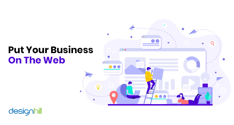 Put Your Business On The Web