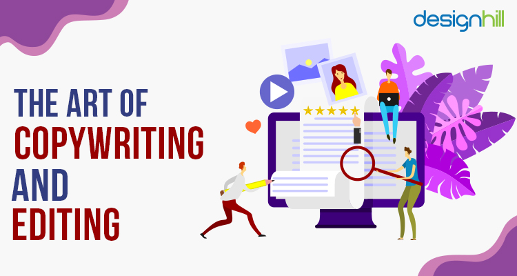 The Art Of Copywriting And Editing