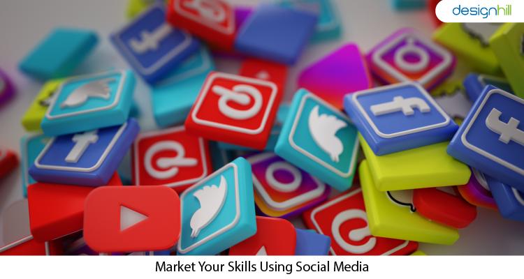 Market Your Skills Using Social Media