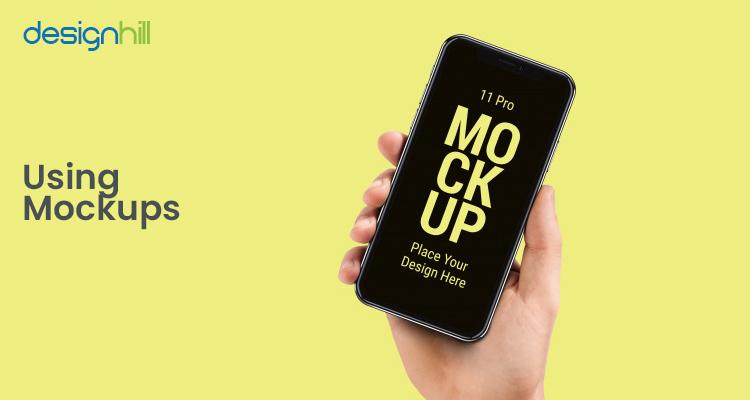 Using Mockups