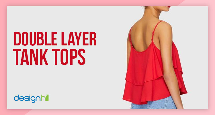 6aa956ce03382a 13 Different Types Of Tank Tops For Your Wardrobe