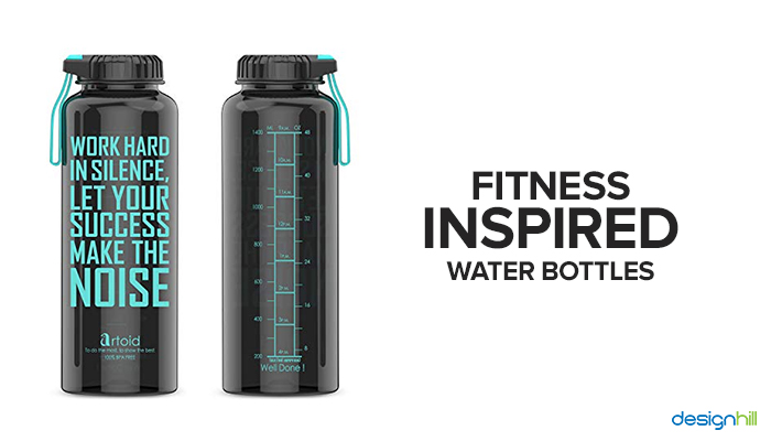 Fitness –Inspired Water Bottles:
