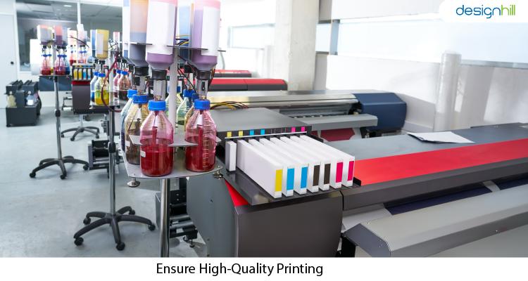 Ensure High-Quality Printing
