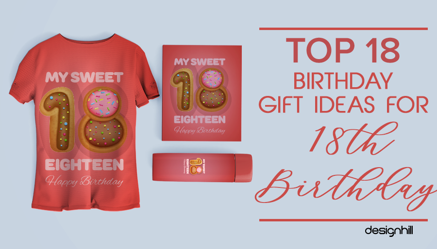 Top 18 Birthday Gift Ideas For 18th Birthday