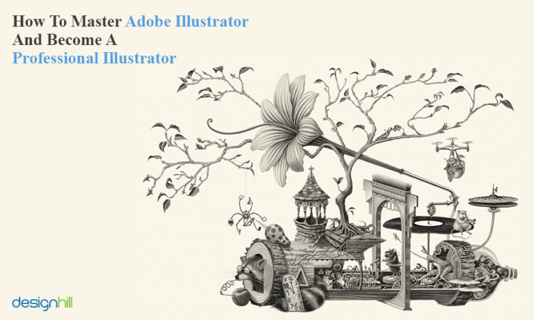 How To Master Adobe Illustrator And Become A Professional