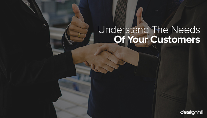 Needs of Your Customer