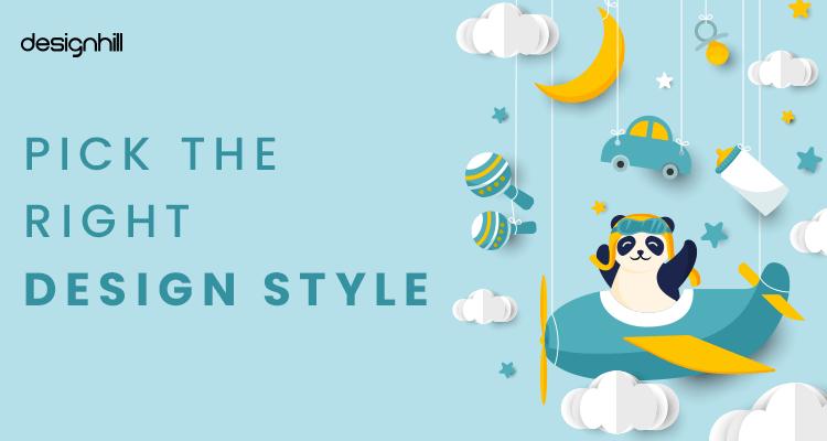 Pick The Right Design Style