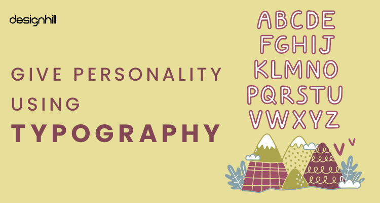 Give Personality Using Typography