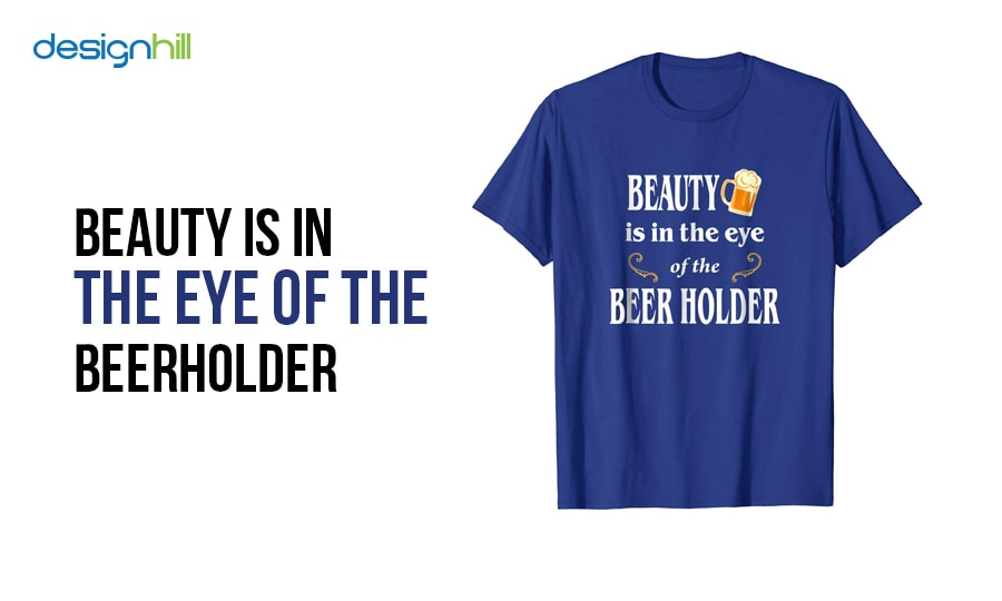25 Brewery And Beer Slogans For T-Shirts