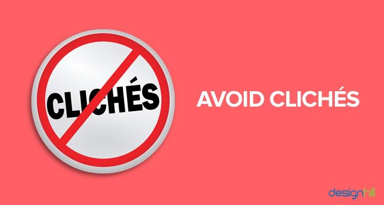 Avoid cliches