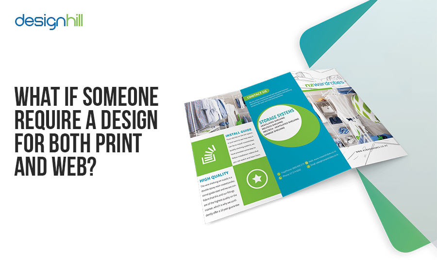 What If Someone Require a Design for Both Print and Web?